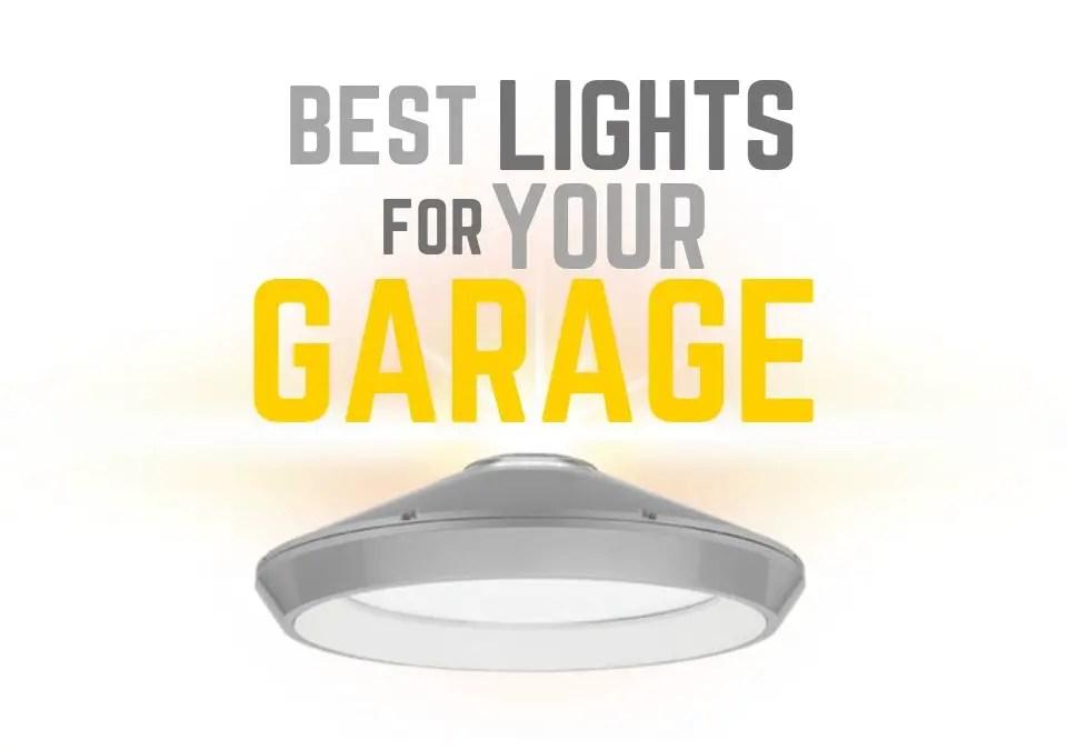 Best Lights for Garage Ceiling