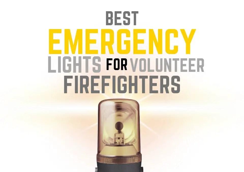 Emergency Lights for Volunteer Firefighters