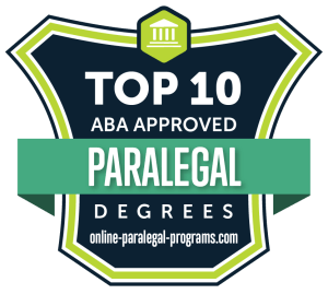 Top 10 ABA Approved Paralegal Degree Programs for 2019