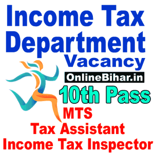 Income Tax MTS Tax Assistant and Income Tax Inspector Recruitment 2021