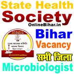 State Health Society Bihar Microbiologist Vacancy 2021
