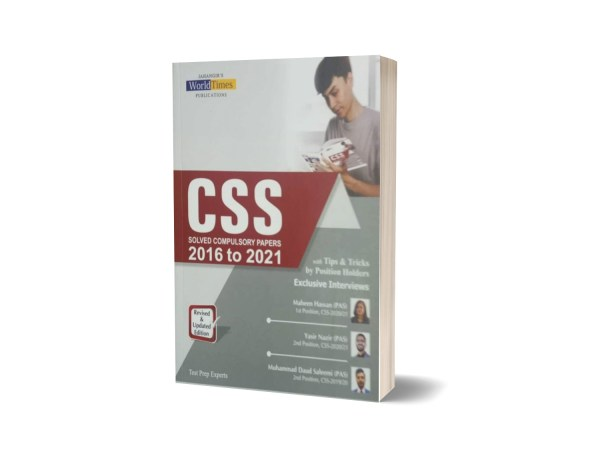 CSS Solved Compulsory Papers 2016- 2021 Tips & Tricks By Position-Holders JWT