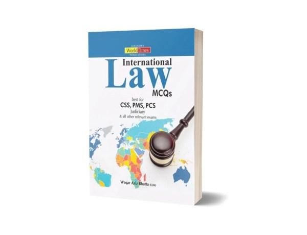 International Law MCQs CSS PMS PCS By Waqar Aziz Bhutta- JWT