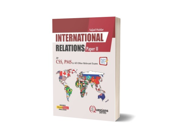 International Relations Part II (Top 20 Questions) By Sajjad Haier- JWT