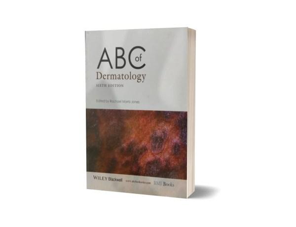 A B C Of Dermatology By Rachael Morris -Jones