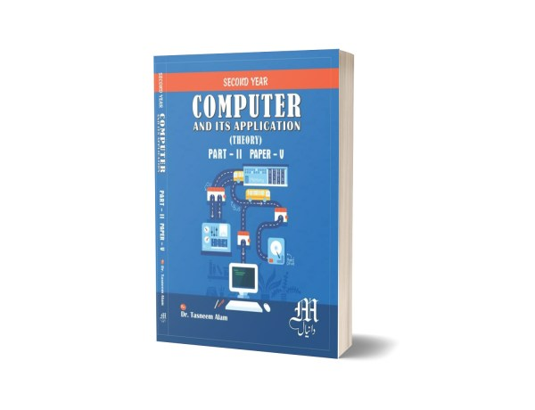 Computer and its Application Part-II paper-5 By Dr. Tasneem Alam