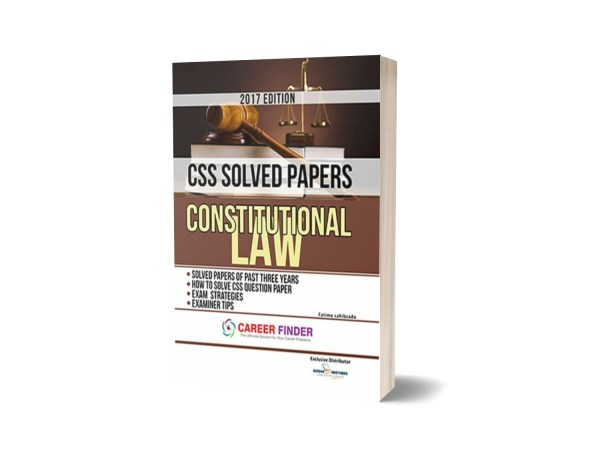 Constitutional Law CSS Solved Papers By Dogar Brothers