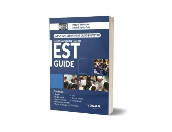 Elementary School Teachers (EST) Guide By Dogar Brothers