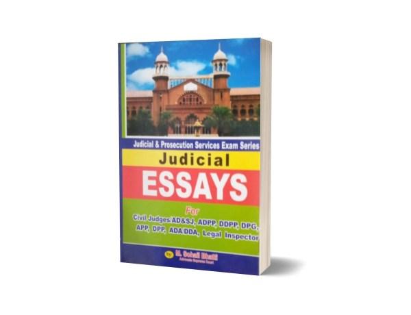 Judicial Essays For AD & SJ By Muhammad Sohail Bhatti