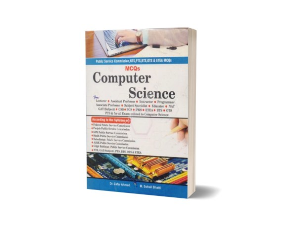 MCQs Computer Science For Lecturership Subjective CSS,NTS,PCS By Muhammad Sohail Bhatti