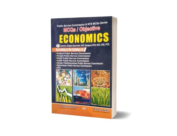 MCQs Objective Economics For Lecturership CSS PMS By Muhammad Sohail Bhatti