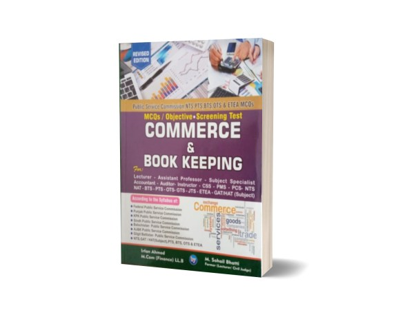 MCQs Objective Screening Test Commerce & Book Keeping For Lecturership CSS.PMS-PCS By Muhammad Sohail Bhatti