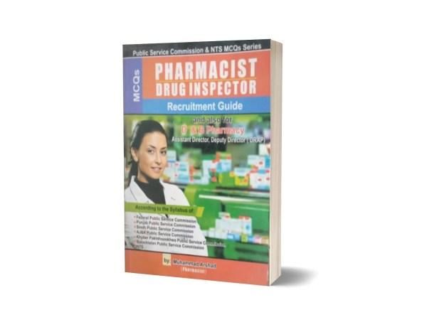 MCQs Pharmacist Drug Inspector Recruitment Guide For NTS By Muhammad Sohail Bhatti