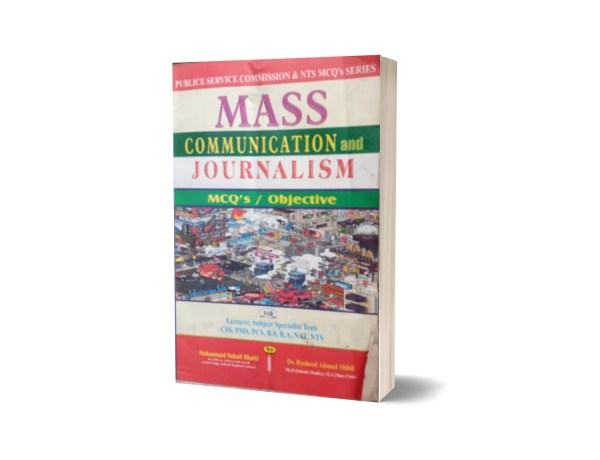 Mass Communication And Journalism MCQs Objective For Lecturership.CSS-PMS.PCS By Muhammad Sohail Bhatti