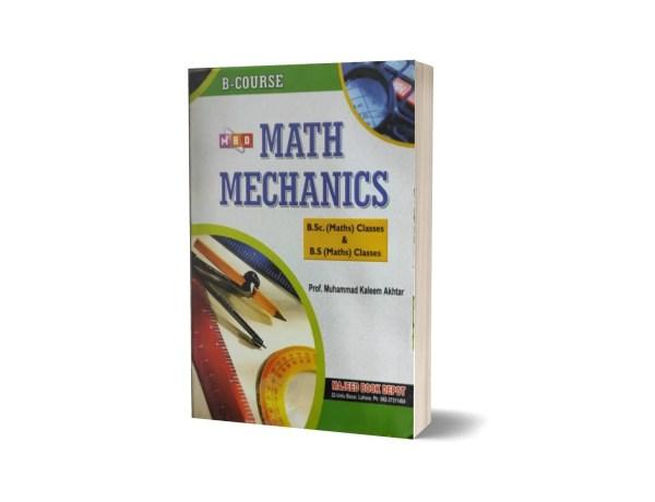 Math Mechanics B.Sc (Math) Classes & B.S (Math) Classes By Prof.M. Kaleem Akhtar