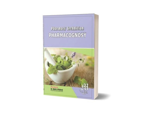 Pharmacognosy pharmacy technician By Dr. Malik M .Waheed