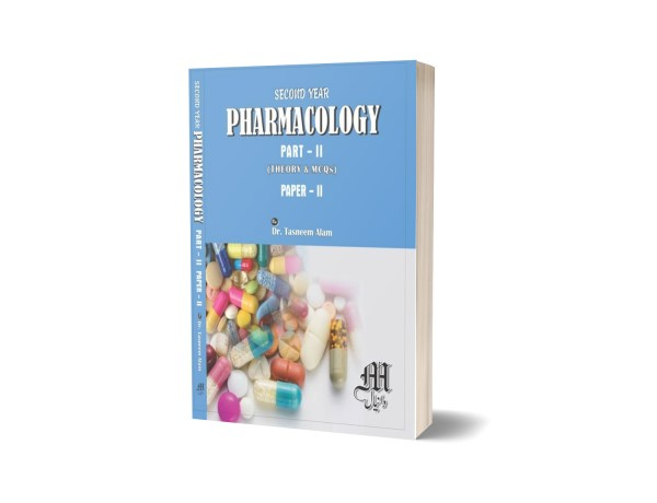 Pharmacology part-II-paper-2 By Dr. Tasneem Alam