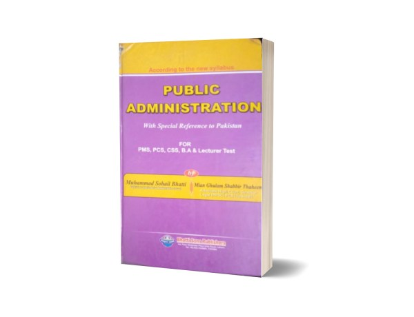 Public Administration For CSS,PMS,PCS Lecturer Test By Muhammad Sohail Bhatti