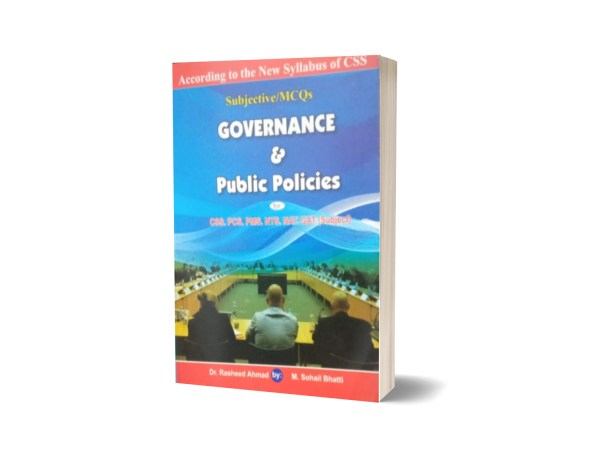 Subjective MCQs Governance & Public Policies For CSS.PMS-PCS By Muhammad Sohail Bhatti