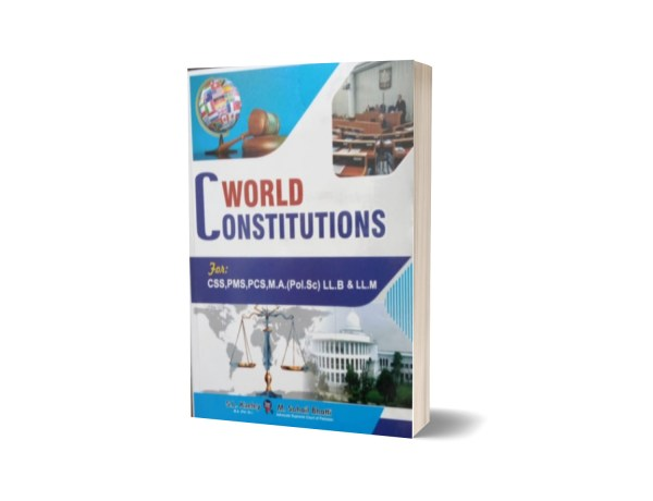 World Constitutions For CSS.PMS-PCS By Muhammad Sohail Bhatti