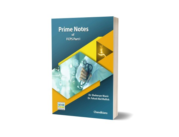Prime Notes Of FCPS Part 1 By Dr. Fahad Abd