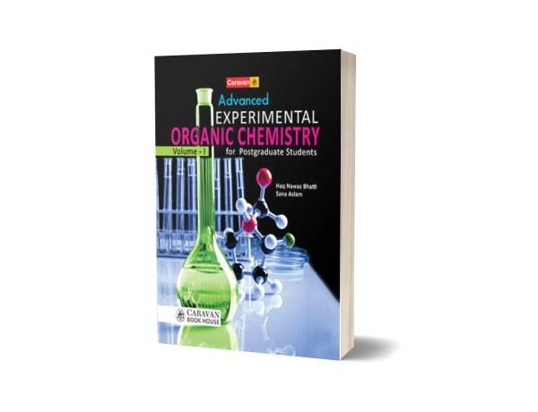 Advanced Experimental Organic Chemistry Vol I for B.S. M.Sc. - Caravan Book House