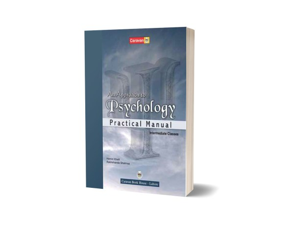 An Approach To Psychology Laboratory Manual For BS-Part-I F.A - Caravan Book House