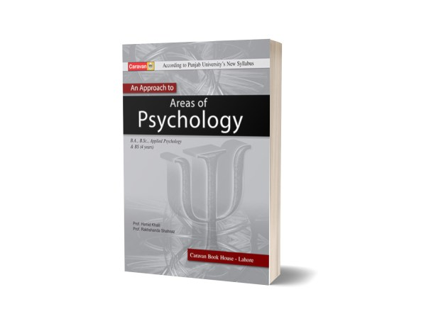 An Approach to Psychology for BS-Part-I- B.A - Caravan Book House