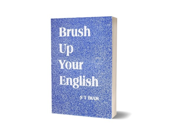 Brush Up Your English By S.T.Imam CSS PMS PCS