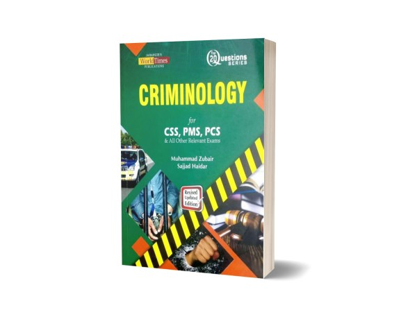 Criminology (Top 20 Questions) By M Zubair & Sajjad Haider- JWT
