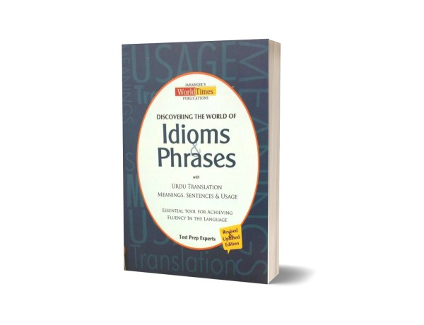 Discovering The World Of Idioms and Phrases Jahangir World Times