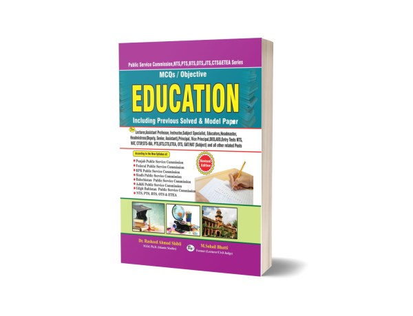 Education Mcqs Objectives Including Previous Solved & Model Paper By Bhatti Sons