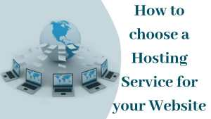 Choose a Hosting Service for your Website