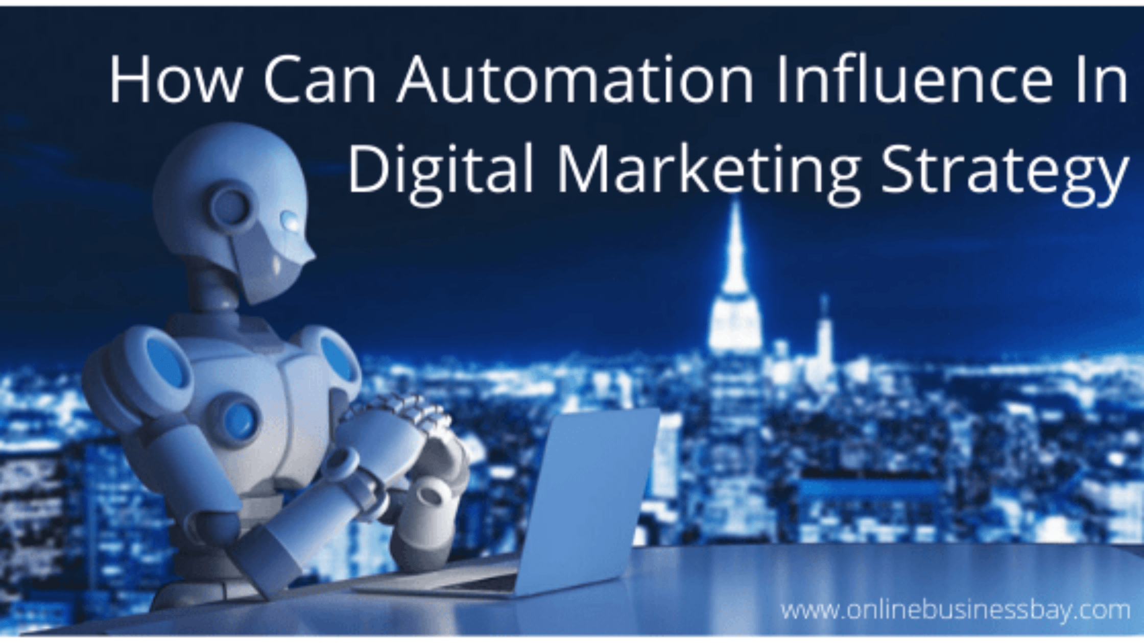 How Can Automation Influence Our Digital Marketing Strategy