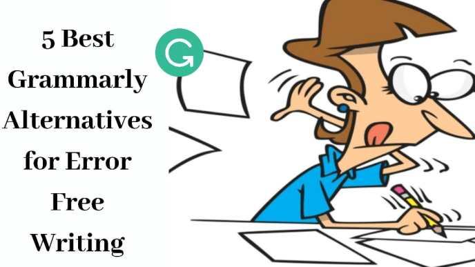 5 Best Grammarly Alternatives for Error Free Writing