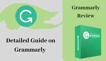Detailed Guide on Grammarly - Grammarly Review