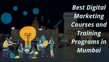 Best Digital Marketing Sources and Training Programs in Mumbai
