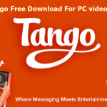 www.tango.me Download PC | Tango Download For Windows | Install Tango on PC