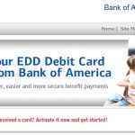 Bank of America : Activate EDD Debit Card at www.bankofamerica.com/eddcard