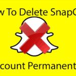 SnapChat Account Deletion Procedure | SnapChat Deactivation Process