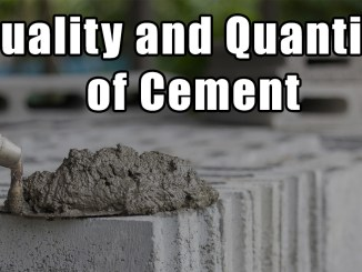 Quality and Quantity of Cement