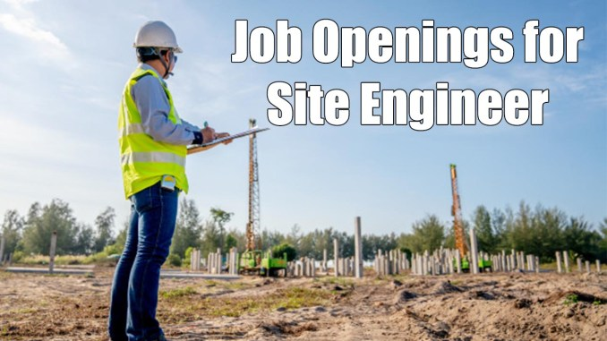 Job Openings for Site Engineer