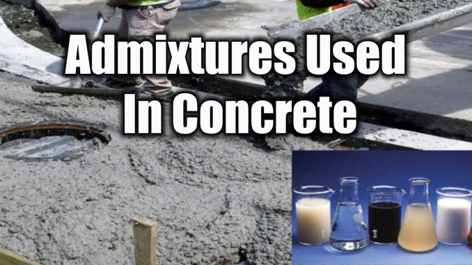 Admixtures Used In Concrete