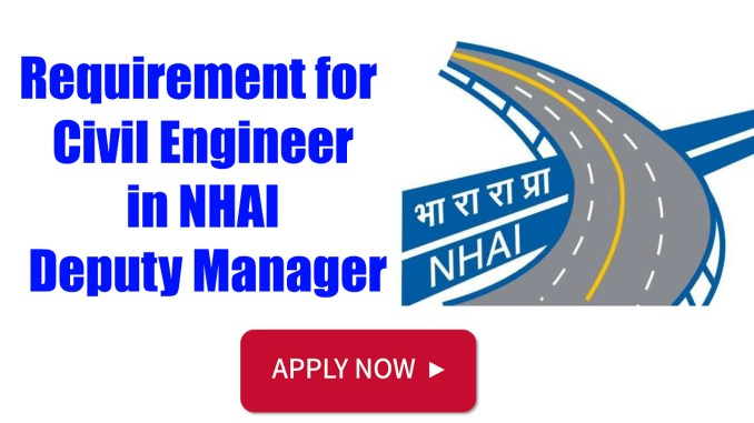 Requirement for Civil Engineer in NHAI
