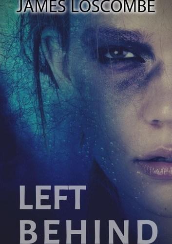 Left Behind: Short Story