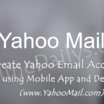 Guideline for Creating Yahoo Email Account Fast – YahooMail.com