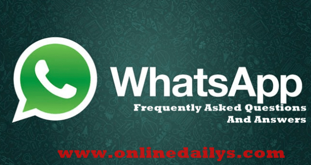 Top WhatsApp Frequently Asked Questions And Answers