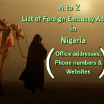 A-Z List of Foreign Embassy Addresses in Nigeria with their Website & Help-Care Contacts