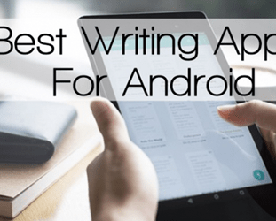Best 5 Writing Apps For Android Phones