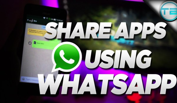 How To Share Apps & Games On WhatsApp With Picture Guide